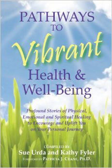 Pathways to Vibrant Health and Well-being