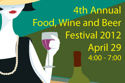 4th Annual Wine, Food & Beer Festival