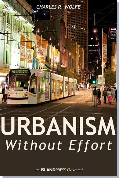 Urbanism Without Effort, now available