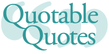 Quotable Quotes header
