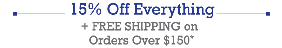 15% Off + FREE SHIPPING!