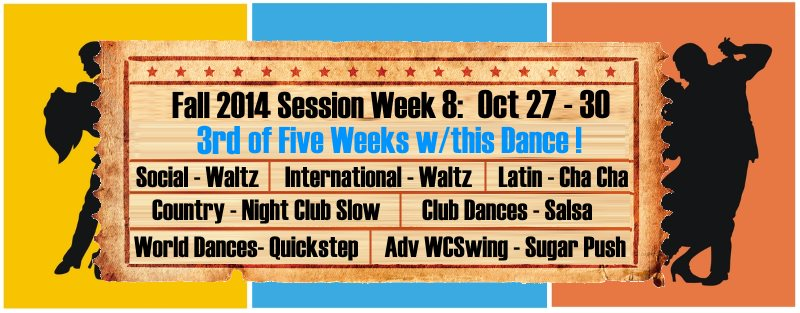 UCBDC Fall 2014 Session Week 8 Dances Covered