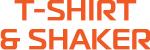 T-SHIRT & SHAKER