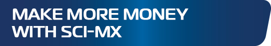 MAKE MORE MONEY WITH SCI-MX